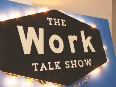 THE WORK TALK SHOW 開催します!